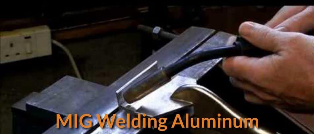 How To Mig Welding Aluminum Mechanicwiz Com